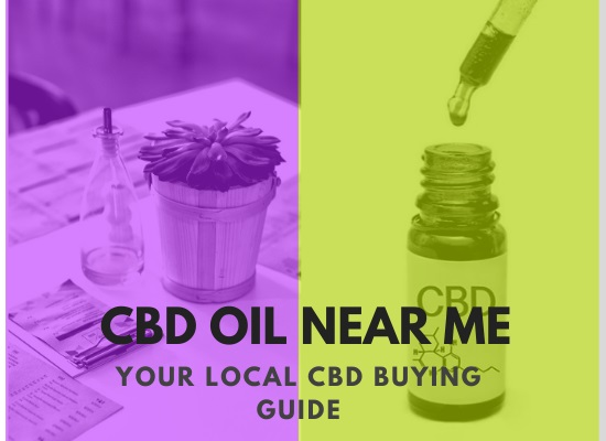 Guide For Buying CBD Oil Near Me